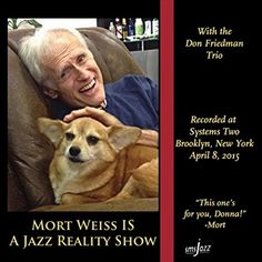 Mort Weiss Is a Jazz Reality Show sms jazz http://www.amazon.com/dp/B014UEEE26/ref=cm_sw_r_pi_dp_Ze96vb1Y79A8G