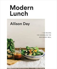 Read Allison Day's book Modern Lunch: Recipes for Assembling the New Midday Meal. Published on by Appetite by Random House. Lunch Recipes, Healthy Recipes, Healthy Foods, Free Recipes, Soup Recipes, Shrimp And Quinoa, New Cookbooks, Chopped Salad, Lunches