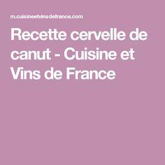 Recette cervelle de canut - Cuisine et Vins de France