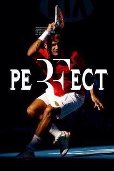 Roger PeRFection Federer.