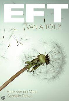 bol.com | EFT van A tot Z, Gabriëlle Rutten & Henk van der Veen | Boeken