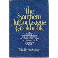 """Southern Junior League Cookbook of  """"any city"""""""