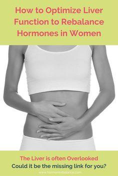 How to Optimize Liver Function to Rebalance Hormones in Women - HormonesBalance.com