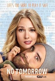 No Tomorrow (2016) Evie, a risk-averse quality-control assessor who falls for free-spirited thrill seeker Xavier only to find out he lives his life that way because he believes the apocalypse is coming.