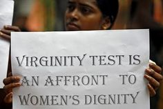 Virginity tests are a way to stripe a woman of her power that is so rightfully hers.
