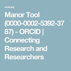 Manor Tool (0000-0002-5392-3787) - ORCID | Connecting Research and Researchers
