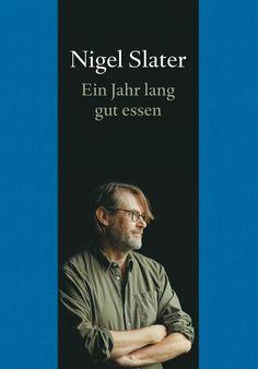 Nigel Slater - (Nigel Slater) - 978-3-8321-9912-8 | DuMont Buchverlag