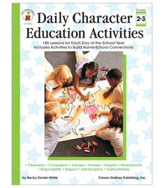 Grades 2-3. Guide students from young learners to more effective citizens with Daily Character Education Activities for students in grades 2 to 3. Each character trait chapter contains daily lessons, literature selections, skits and role plays, discussion questions, and reproducible activities.