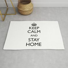 Keep calm and stay home Rug by mariauusivirtadesign Drake Lyrics, Home Rugs, Keep Calm, Design, Decor, Style, Swag, Decoration, Stay Calm