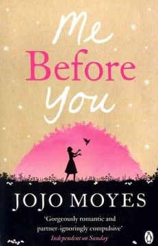 """""""Me Before You"""" receives rave reviews from CPL readers. Our book club will discuss it in February. Check out a copy today!"""