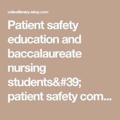 Patient safety education and baccalaureate nursing students' patient safety competency: A cross-sectional study - Lee - 2015 - Nursing & Health Sciences - Wiley Online Library