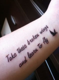 Bird & Fly Tattoo Quotes on Arm, Take these broken wings and learn to fly – The Unique DIY tattoo quotes which makes your home more personality. Collect all DIY tattoo quotes ideas on fly quote tattoos, arm tattoo quotes to Personalize yourselves. Unique Forearm Tattoos, Great Tattoos, Forearm Tattoo Men, Beautiful Tattoos, New Tattoos, Tattoos For Guys, Tattoos For Women, Womens Tattoos Quotes, Awesome Tattoos