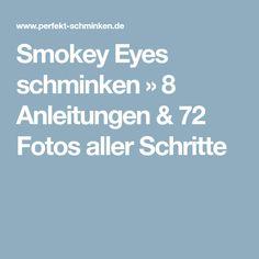 Smokey Eyes schminken » 8 Anleitungen & 72 Fotos aller Schritte