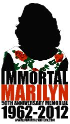 Immortal Marilyn's homage to honor the life of Marilyn Monroe this August 2012 in Los Angeles