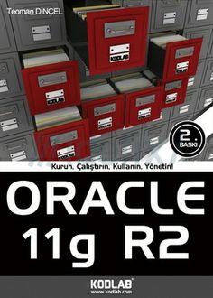 Teoman Dinçel - Oracle 11g R2 http://www.kodlab.com/BookDetail.aspx?ID=582