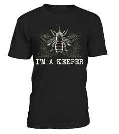"""# Beekeeper - I'm A Keeper - Honeybee Farmer Apiarist Bee Gift .  Special Offer, not available in shops      Comes in a variety of styles and colours      Buy yours now before it is too late!      Secured payment via Visa / Mastercard / Amex / PayPal      How to place an order            Choose the model from the drop-down menu      Click on """"Buy it now""""      Choose the size and the quantity      Add your delivery address and bank details      And that's it!      Tags: Perfect for an…"""