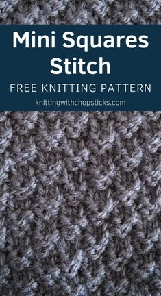 The thick textured look of the Mini Squares knitting stitch makes it perfect for a scarf or blanket. I'll walk you through this easy knitting stitch pattern with my step-by-step tutorial.