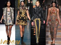 Baroque  Fashion designers seems to have obsessed with baroque styles as this upcoming season the fashion podiums were dominated by the oh-so-exuberant details. Heavy baroque elements give a certain high-end, luxury appeal with a high dose of elegance and since opulence reached the highest peak this fall, going all baroque can only bring benefits to your look!