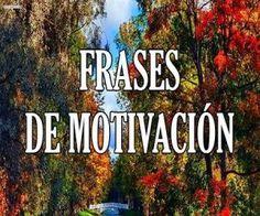 https://frases.top/frases-motivacion-superacion/ Increibles Imagenes y Frases para Motivarte
