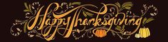 Happy Thanksgiving from the Louisville Studio! Lettering by Sommer Torabi.