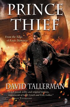Prince Thief by David Tallerman (Oct 13), art by Angelo Rinaldi.