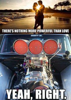 Lol does love make 638 horsepower? No. No it doesn't. Truck Memes, Funny Car Memes, Really Funny Memes, Haha Funny, Lol, Funny Duck, Hilarious, Funny Cars, Chevy Jokes