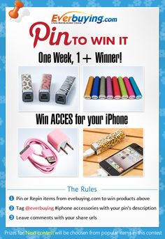 Win ACCES above for your iPhone! 1+ winners every week! [How to Win] 3 Steps: 1. Follow us: pinterest.com/everbuying/ and Pin or repin items from www.everbuying.com/ 2. Tag with #iphone accessories contest as your pin's description 3. leave commments with your share urls here: http://pinterest.com/pin/504192120752773159/