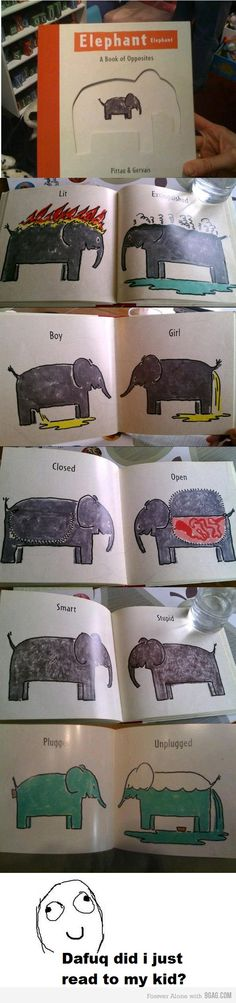 ELEPHANT elephant- A Book of Opposites.     Would love to own this one day :D