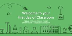 Welcome to Your First Day of Google Classroom!