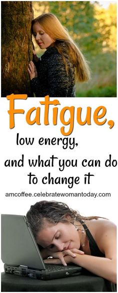 Fatigue, low energy, and what any woman can do to cope with it #AMCoffee #HeartThis #lowenergy