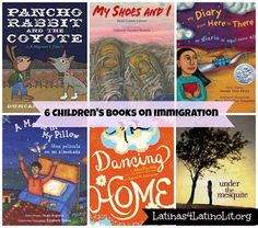 Children's Books About the Immigration Experience | Latinas for Latino Lit (L4LL)