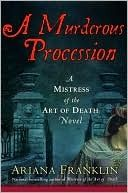 The Mistress of the Art of Death series is one of my favorites - so sad that Ariana Franklin has passed, leaving us with a bit of a cliff-hanger never to be resolved!