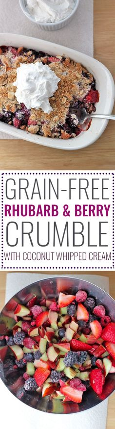 Grain-Free Rhubarb and Berry Crumble Recipe: paleo, vegan, gluten-free, and refined sugar-free! Such a crowd pleaser!
