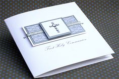 "Handmade Holy Communion Card ""First Holy Communion"" First Communion Cards, Holy Communion Invitations, First Holy Communion, Confirmation Cards, Baptism Cards, Christian Cards, Spellbinders Cards, Card Sayings, Send A Card"