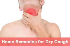 home remedies for dry cough includes; taking steam, ginger and peppermint syrup, pepper & honey and many others at healthylifetips.co.uk.
