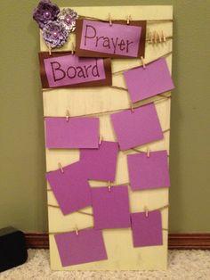 Prayer board- keep track of prayer requests
