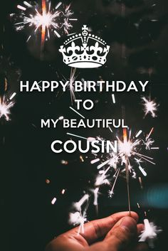 Choose among a large range of unique happy birthday wishes, quotes and messages for your cousin's birthday. Cousin Birthday Wishes. Happy Birthday Wishes Cousin, 50th Birthday Messages, Birthday Wishes For Myself, Birthday Blessings, Happy Birthday Sister, Happy Birthday Quotes, Happy Birthday Images, Happy Birthday Greetings, Birthday Love