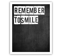Typographic Print - TITLE remember to smile on Etsy, $15.24