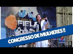 Missionaria Camila Barros - Congresso de Mulheres Imperdível - Pregação Missionaria Camila Barros - YouTube