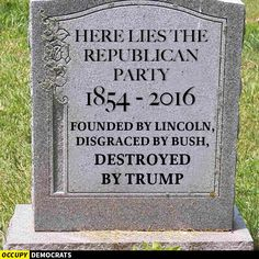You should be embarrassed to call yourself republican. RIP You only have yourselves to blame.