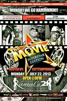 Tomorrow night Monday July 22 we shutting da city down @kamals21atl for the #movie Super Star edition #LIVE @dj_unk #FreshOffDemPapers @a1thesupergroup #BoyWeTurntUpEvryWhereWeGo @spcyunggunna #HardBody @kmajormusic #Rotation ur #host @theerealkiyana & @therealcity will be in the building! Powered By @dalinkent @glamhustle_dalinkent @smurfworldent @Brian Foxx @yaboyambitious @CoSignOfficials @Tia Culver come party with me & da #kamalsAngels with money in hand we gonna show dem how we do it…