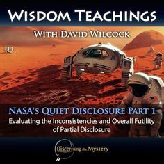 Wisdom Teachings with #DavidWilcock - NASA's Quiet Disclosure Part 1 - 5/19/2016 - In this episode of Wisdom Teachings, David Wilcock gets into further detail of 9/11 truth, and delves into two other subjects expected to be a part of the partial disclosure narrative. These are the lights seen on the surface of the planetoid, Ceres, as well as a mysterious plume discovered on the surface of Mars... #DiscerningtheMystery
