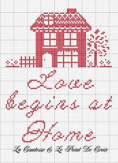La Comtesse & Le Point De Croix: Love begins at home Cross Stitch House, Xmas Cross Stitch, Cross Stitch Samplers, Cross Stitch Charts, Cross Stitch Designs, Cross Stitching, Cross Stitch Embroidery, Cross Stitch Patterns, Cross Stitch Quotes