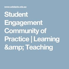 Student Engagement Community of Practice | Learning & Teaching