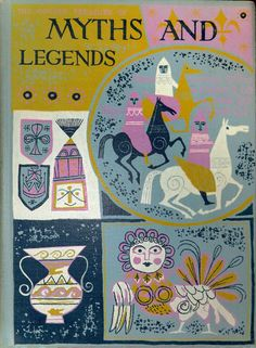 andysuriano:  336bc:The Golden Treasury of Myths and Legends, 1959  Alice and Martin Provensen