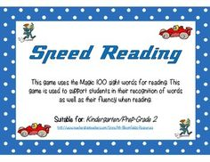 Speed Reading game to support fluency and sight word development. Uses the Magic 100 sight words. My class love it!