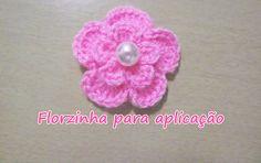 Florzinha de crochê fácil - Para aplicação #crochet
