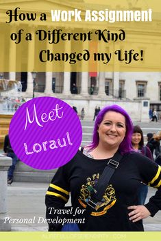 Travel for Personal Development & Growth // How a Work Assignment of a Different Kind changed my Life -- meet Loraul who embarked on a journey of self-discovery and travelled to Amsterdam on a work assignment to prepare her for her job. She did not anticipate what happened next and how life changing this experience would be. Click on the Pin to read more.