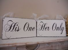Chair Signs, Wedding Signs, Mr and Mrs, His One/Her Only, Wedding Day on Etsy, $34.95