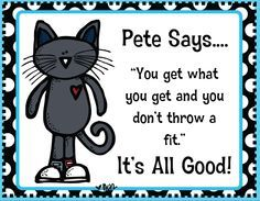 Pete the Cat Freebie! You get what you get and you don't throw a fit!